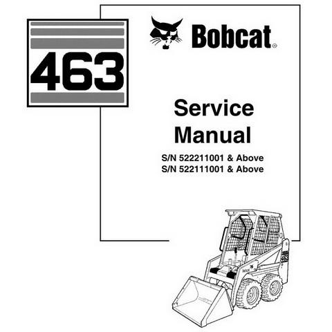 Bobcat 463 Skid-Steer Loader Repair Service Manual - 6901812