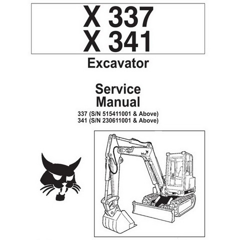 Bobcat X337, X341 Excavator Repair Service Manual - 6900380