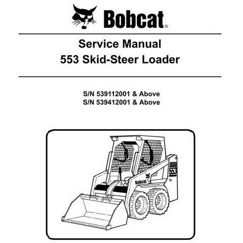 Bobcat 553 Skid-Steer Loader Repair Service Manual - 6904705