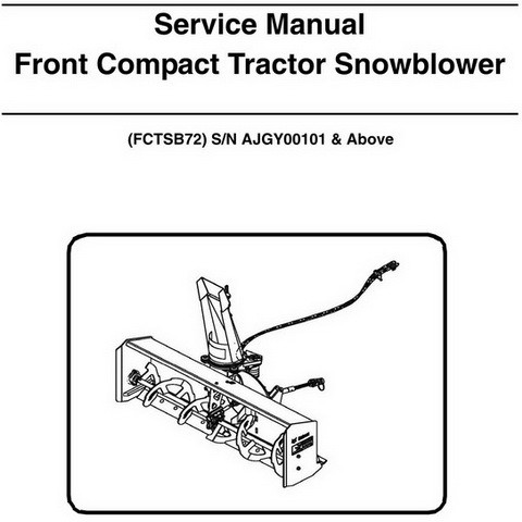 Bobcat FCTSB72 Front Compact Tractor Snowblower Workshop Repair Service Manual - 6989506