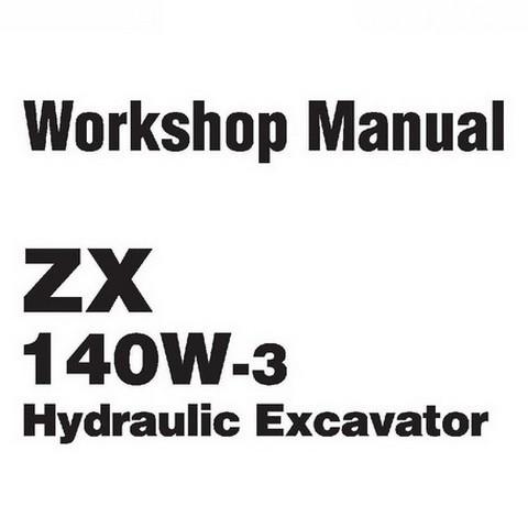 Hitachi ZX140W-3 Wheeled Excavator Workshop Repair Service Manual
