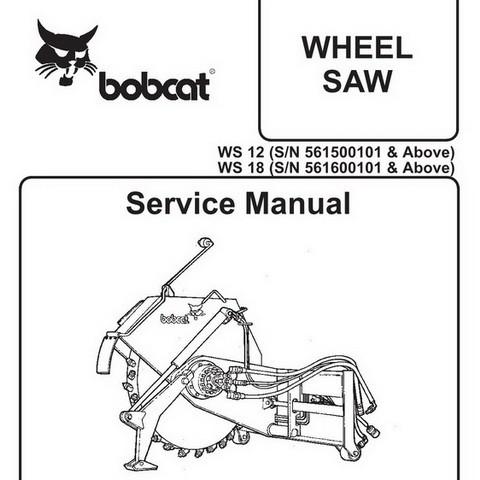 Bobcat WS12-WS18 Wheel Saw Workshop Repair Service Manual - 6900894