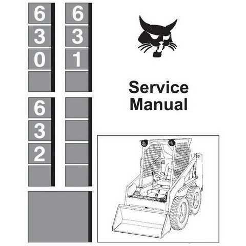 Bobcat 630, 631, 632 Skid-Steer Loader Repair Service Manual - 6556454