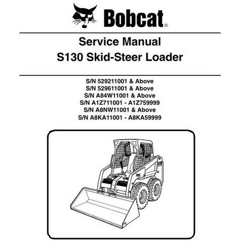 Bobcat S130 Skid-Steer Loader Repair Service Manual - 6904121