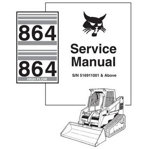 Bobcat 864 HIGH FLOW Skid-Steer Loader Repair Service Manual - 6900627