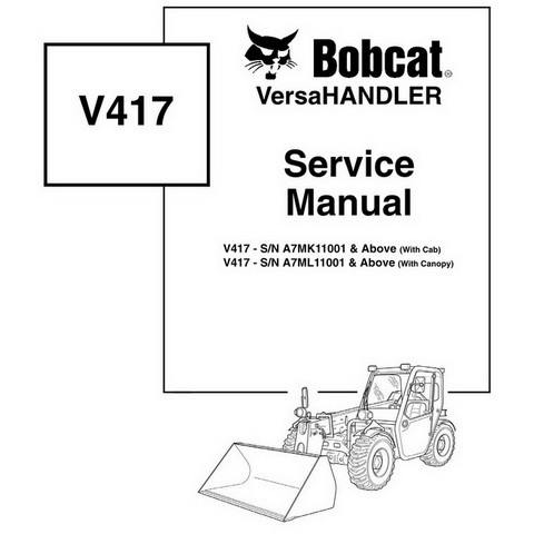 Bobcat V417 VersaHANDLER Workshop Repair Service Manual - 6904956