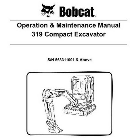Bobcat 319 Compact Excavator Operation and Maintenance Manual - 6904116