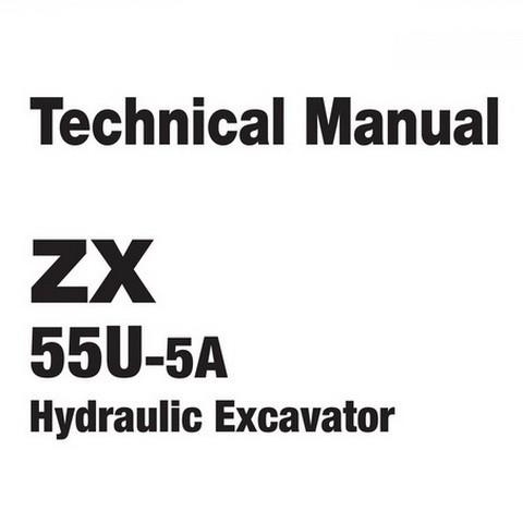 Hitachi ZX55U-5A Mini Excavator Technical Repair Service Manual