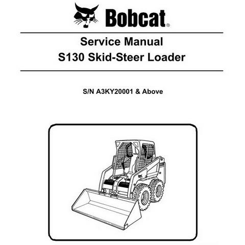 Bobcat S130 Skid-Steer Loader Repair Service Manual - 6987032
