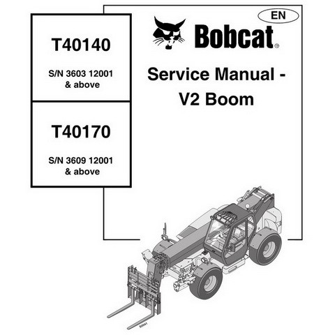 Bobcat T40140 / T40170 Telescopic Handler Repair Service Manual - 4852040
