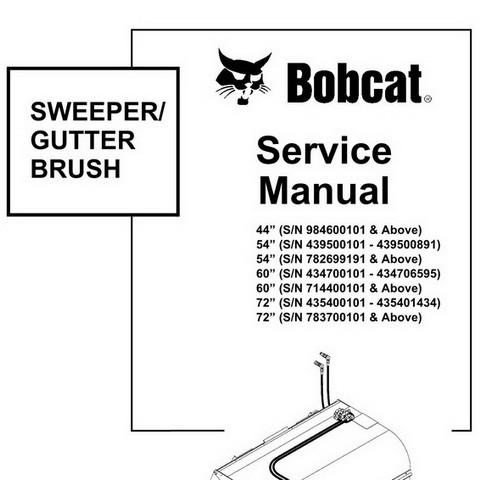 """Bobcat 44""""-72"""" Sweeper Workshop Repair Service Manual - 6900898"""