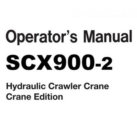 Hitachi SCX900-2 Hydraulic Crawler Crane Operators Manual