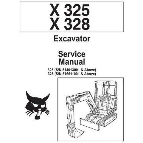 Bobcat X325, X328 Excavator Repair Service Manual - 6900462