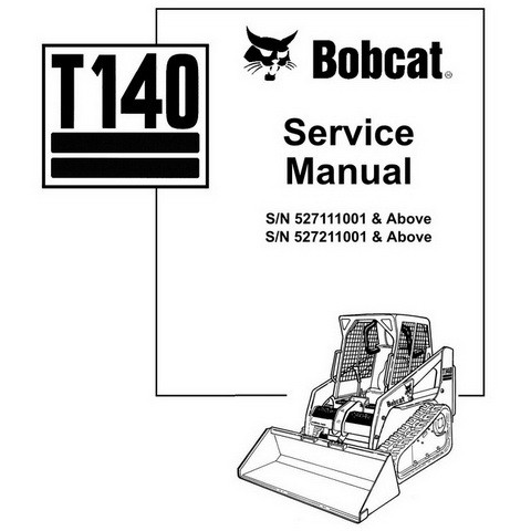 Bobcat T140 Compact Track Loader Repair Service Manual - 6903153