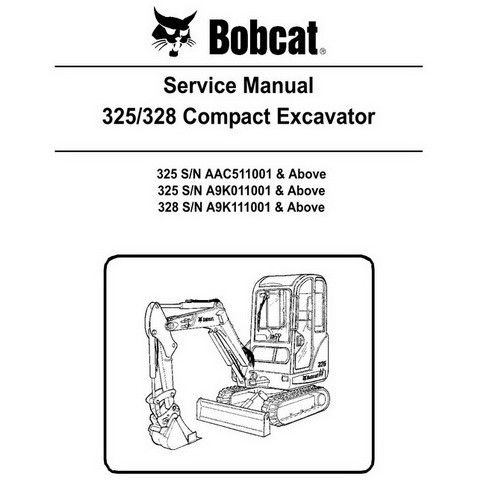 Bobcat 325, 328 Compact Excavator Repair Service Manual - 6986940