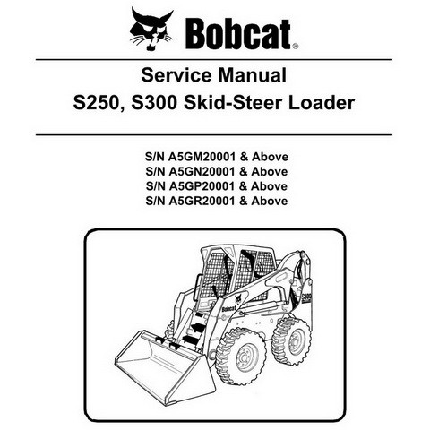 Bobcat S250, S300 Skid-Steer Loader Repair Service Manual - 6987039