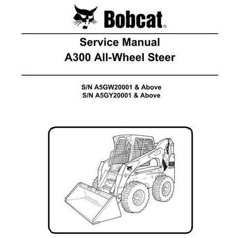 Bobcat A300 Skid-Steer Loader Repair Service Manual - 6987047