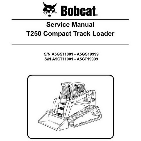 Bobcat T250 Compact Track Loader Repair Service Manual - 6986682