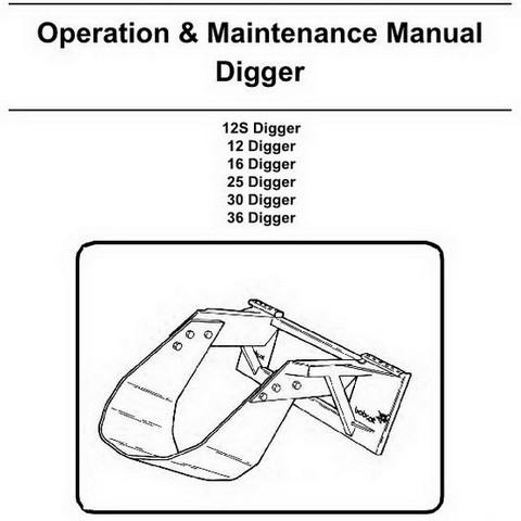 Bobcat Digger 12S, 12, 16, 25, 30, 36 Operation and Maintenance Manual - 6900948enUS