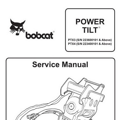 Bobcat PTX3, PTX4 Power Tilt Workshop Repair Service Manual - 6901002