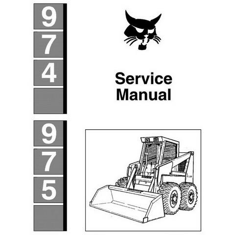 Bobcat 974, 975 Skid-Steer Loader Repair Service Manua