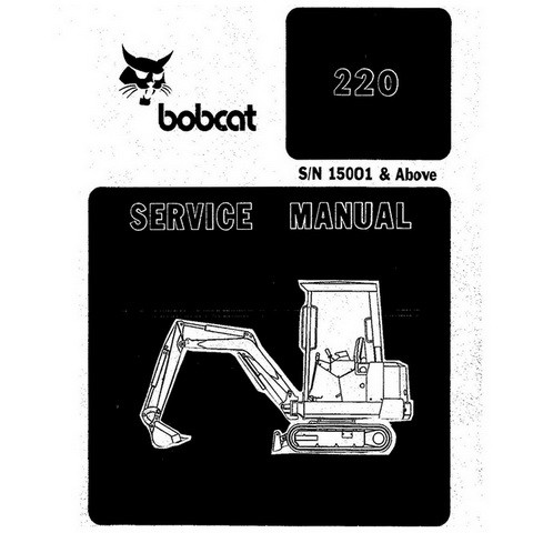 Bobcat 220 Excavator Repair Service Manual - 6722345
