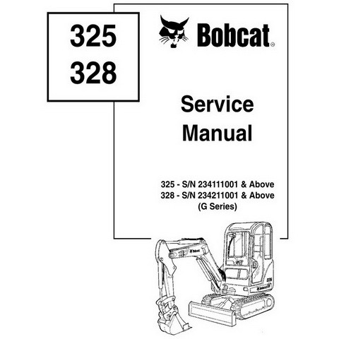 Bobcat 325, 328 G-Series Excavator Repair Service Manual - 6902745