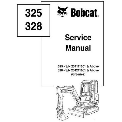 Bobcat 325, 328 G-Series Excavator Repair Service Manu