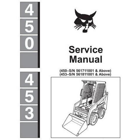 Bobcat 450, 453 Skid-Steer Loader Repair Service Manual - 6724259