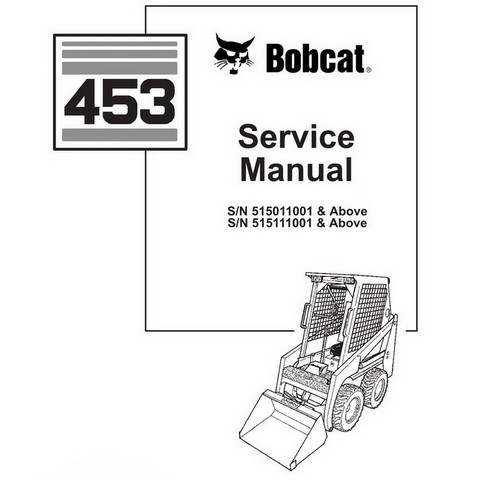 Bobcat 453 Skid-Steer Loader Repair Service Manual - 6900363