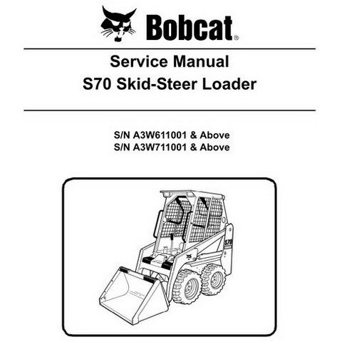 Bobcat S70 Skid-Steer Loader Repair Service Manual - 6986662