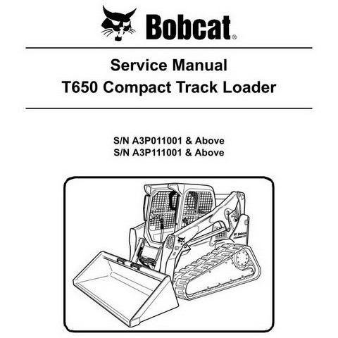 Bobcat T650 Compact Track Loader Repair Service Manual - 6987172