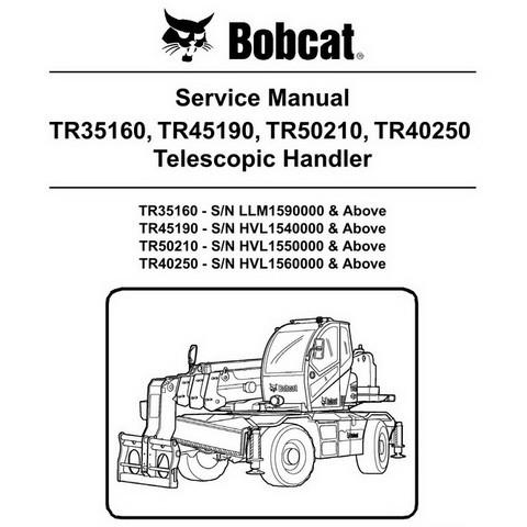 Bobcat TR35160, TR45190, TR50210, TR40250 Telescopic Handler Repair Service Manual - 6989624