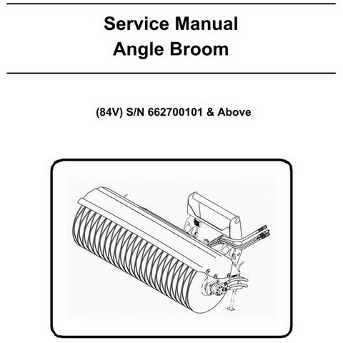 Bobcat 84V Angle Broom Workshop Repair Service Manual (662700101 & Above) - 6901448