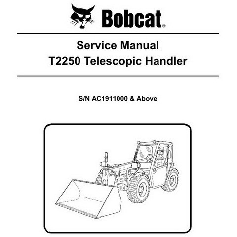 Bobcat T2250 Telescopic Handler Repair Service Manual - 6987147