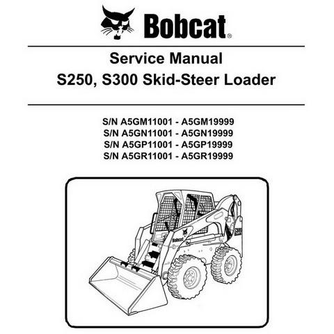 Bobcat S250, S300 Skid-Steer Loader Repair Service Manual - 6986680