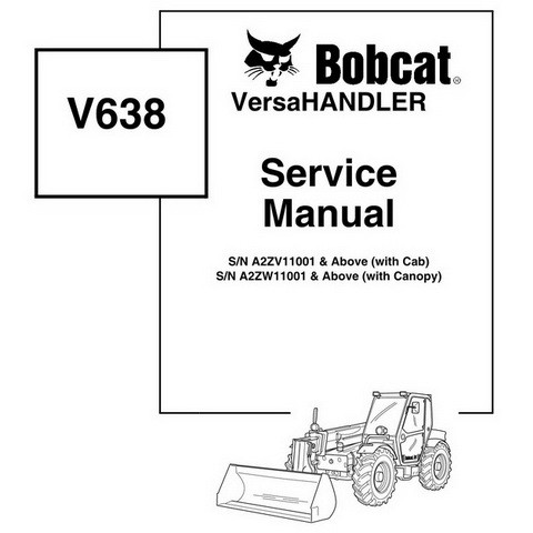 Bobcat V638 VersaHANDLER Workshop Repair Service Manual - 6904755