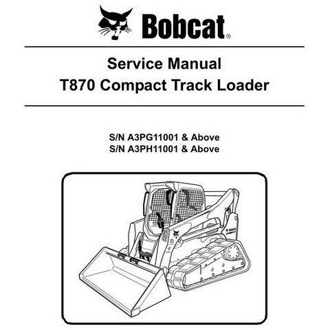Bobcat T870 Compact Track Loader Repair Service Manual - 6987487
