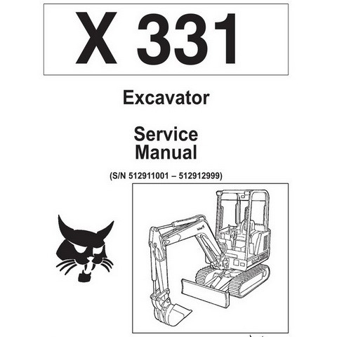 Bobcat X331 Excavator Repair Service Manual - 6724222