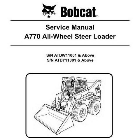 Bobcat A770 All-Wheel Skid-Steer Loader Repair Service Manual - 6990245