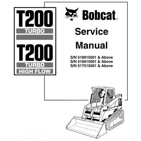 Bobcat T200 TURBO - HIGH FLOW Compact Track Loader Repair Service Manual - 6901397