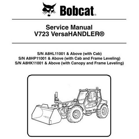 Bobcat V723 VersaHANDLER Workshop Repair Service Manual - 6986675