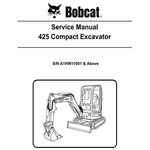 Bobcat 425 Compact Excavator Repair Service Manual - 6904866