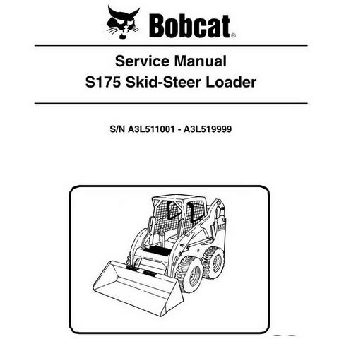 Bobcat S175 Skid-Steer Loader Repair Service Manual - 6986567
