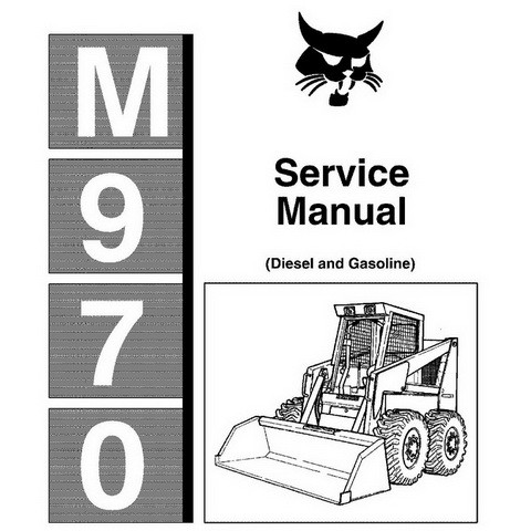 Bobcat M-970 Skid-Steer Loader Repair Service Manual - 6545690