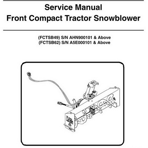 Bobcat FCTSB49 & FCTSB62 Front Compact Tractor Snowblower Workshop Repair Service Manual - 6989402