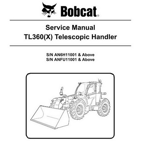 Bobcat TL360(X) Telescopic Handler Repair Service Manual - 6990100