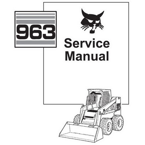Bobcat 963 Skid-Steer Loader Repair Service Manual - 6724545