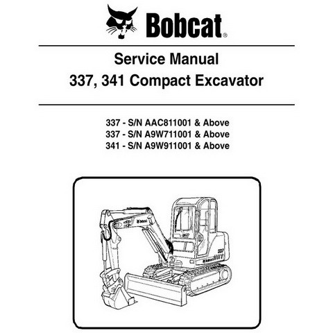 Bobcat 337, 341 Compact Excavator Repair Service Manual - 6986746