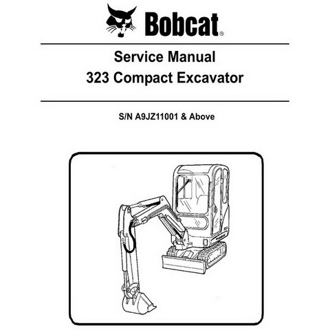 Bobcat 323 Excavator Repair Service Manual - 6986958
